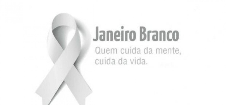 Janeiro Branco: Quem cuida da mente, cuida da vida!